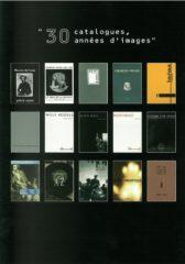 30 catalogues, 30 années d'images