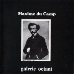 Maxime Du Camp, 1822-1894