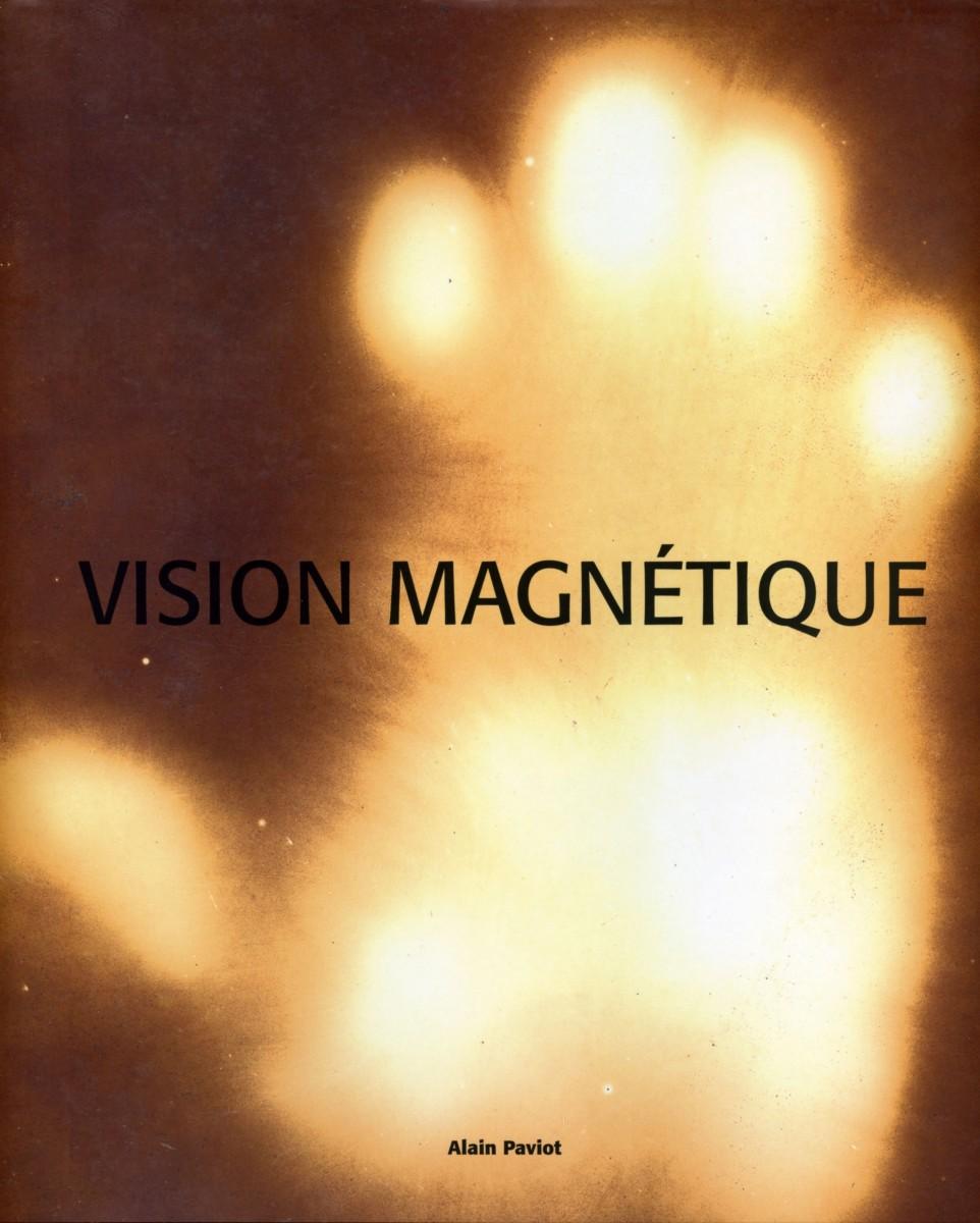 vision-magnétique_francoise-paviot